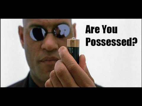 Are You Possessed? Lightworkers, The Matrix, Archons, The Ne