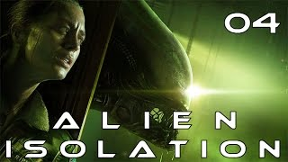 Alien Isolation 04 Strom anschalten Sachen finden | german deutsch Let's Play