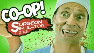 TWO ARMS! - Surgeon Simulator Co-op
