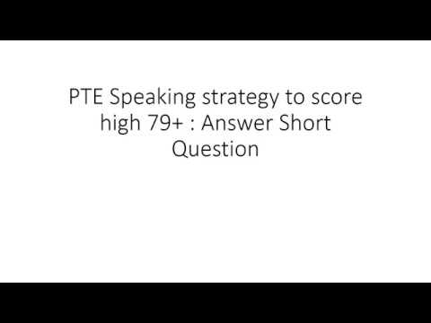 PTE Speaking strategy for Answer Short Question can make your score high