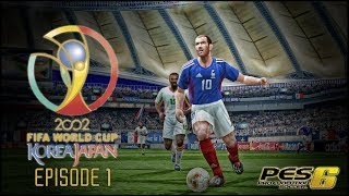 PES 6 - FIFA World Cup 2002: Episode 1!