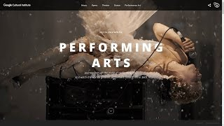 Step On Stage With The Performing Arts - Google Cultural Institute [wwwv]