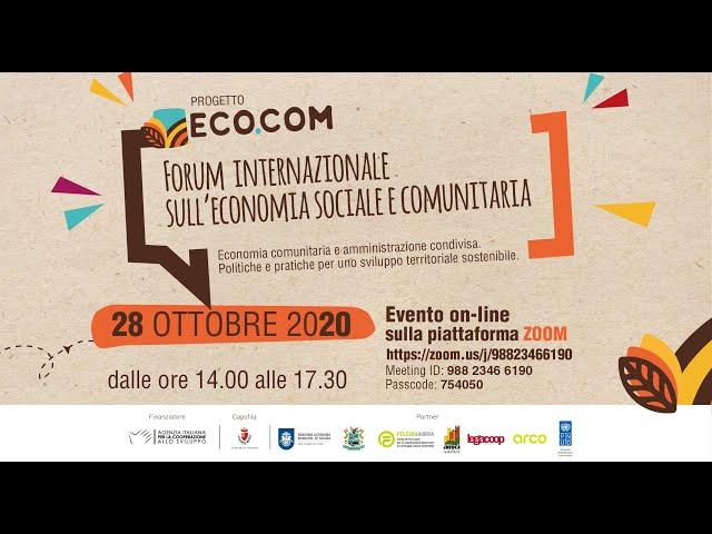 FORUM INTERNAZIONALE DELL'ECONOMIA SOCIALE E COMUNITARIA 28 ottobre 2020