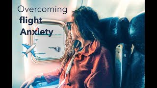 My Top Tips to overcoming Anxiety when Flying