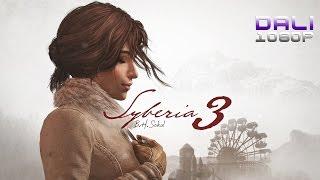 Syberia 3 PC Gameplay 1080p 60fps