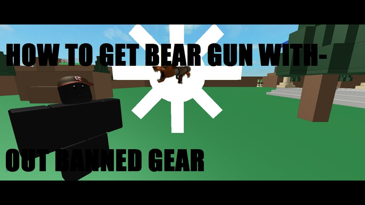 Brokehow To Get The Bear Mine Gun In Catalog Heaven Without Banned