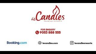 LE CANDLES RESORTS, CALICUT, KERALA