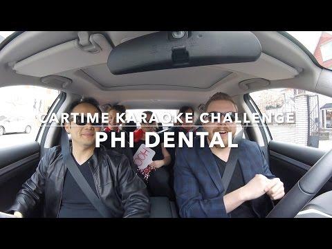 Cartime Karaoke Challenge: Phi Dental