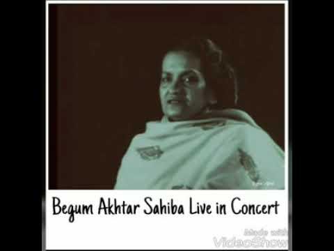 Deikhe Bina Naahi Chain (Live) Begum Akhtar Sahiba