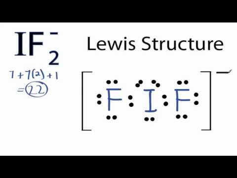 IF2- Lewis Structure: How to Draw the Lewis Structure for IF 2-