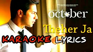 THEHAR JA KARAOKE – October (Varun Dhawan Film)   Armaan Malik