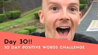 30 Day Positive Words Challenge Day 30: Keep Going