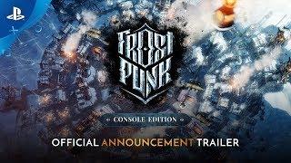 Frostpunk: Console Edition - Announcement Trailer | PS4