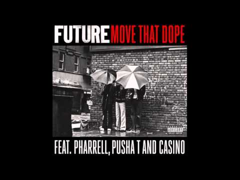 Future - Move that Dope [Lyrics] [CQ] ft. Pharrell, Pusha T & Casino