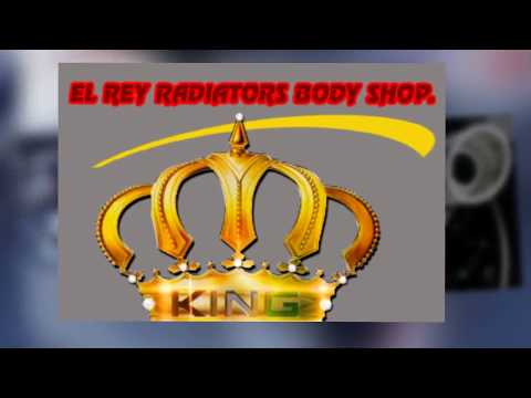 El Rey Radiator Auto Repair LA – muffles – flechas – tune up – cataliticos – frenos – radiadores