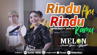 Syahiba Saufa Ft. James AP - RINDU AKU RINDU KAMU | Koplo Version (Official Music Video)