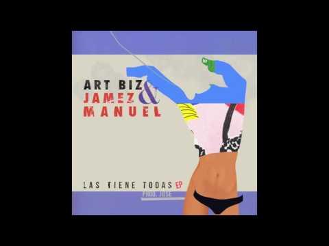 ART BIZ & JAMEZ MANUEL   LAS TIENE TODAS PROD   JOSE