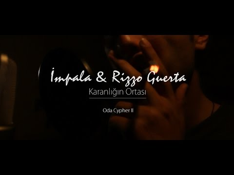 Rizzo Guerta ft. İmpala-Karanlığın Ortası (Oda Cypher 2)