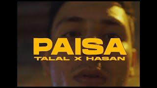 PAISA - Talal Qureshi x Hasan Raheem (RohanYV | Arham Ikram)