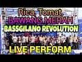 Rica, Tomat, Bawang Merah 🔴 LIVE Performance - BASSGILANO REVOLUTION   Kawasan MegaMas Manado Mp3