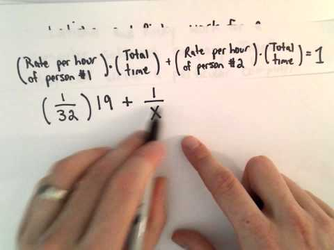 Linear Equation , Word Problem #7 :  Work, Rates, Time To Complete a Task