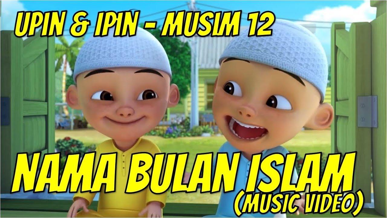 Upin & Ipin Musim 20   Nama Bulan Islam [Music Video] 20    UpinIpinLuarBiasa