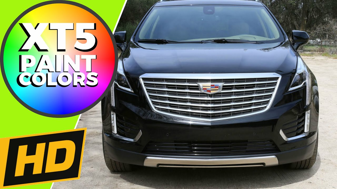 2017 Cadillac Xt5 Paint Colors Youtube