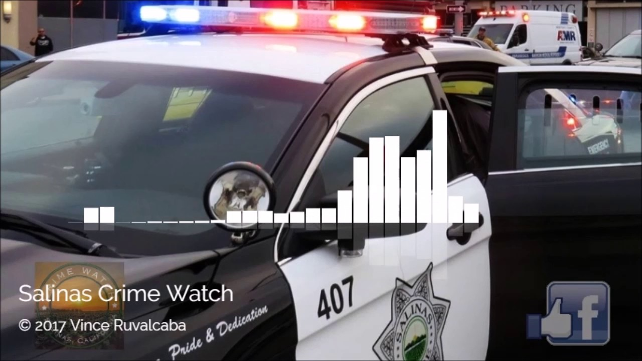 Salinas Police Scanner Audio Pursuit 6 11 2017 Youtube