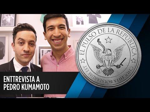 ENTREVISTA A PEDRO KUMAMOTO - EL PULSO DE LA REPÚBLICA