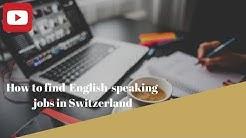 How to find English-speaking jobs in Switzerland