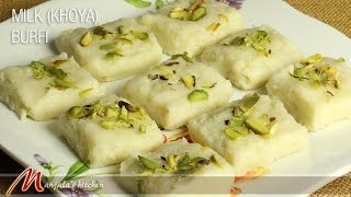 Milk Khoya Burfi (Indian Dessert) Recipe by Manjula