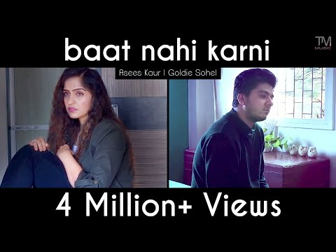 baat-nahi-karni---asees-kaur-|-goldie-sohel-|-official-music-video