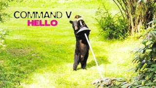 Command V - Hello (Phil Kieran Remix)
