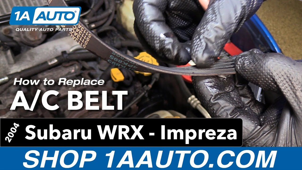 How To Replace Install A C Belt 04 Subaru Impreza Wrx Youtube 2001 Forester Wiring Diagram