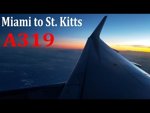 Miami to St. Kitts !!!! American Airlines A319 Evening Arrival