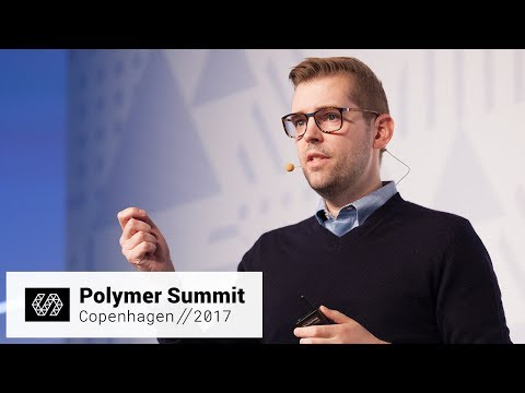 Web Components: Just in the Nick of Time (Polymer Summit 2017)