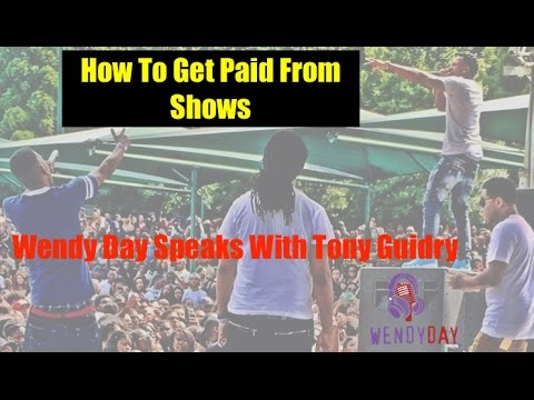 How To Get Paid From Shows | Wendy Speaks With Tony Guidry