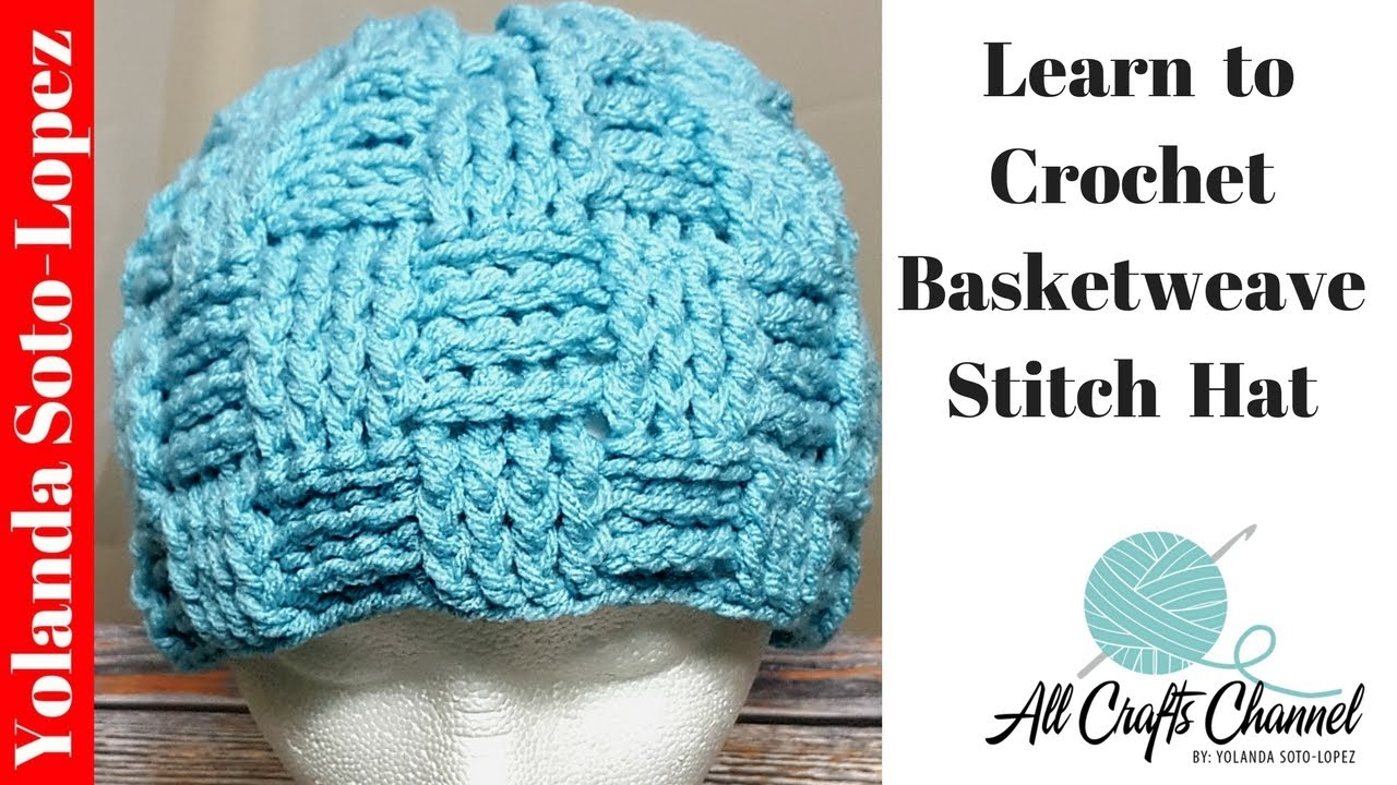 8d64e3a75f9 How to crochet a Basket weave stitch hat (Basketweave) Step-by-Step Video tutorial  crocheting
