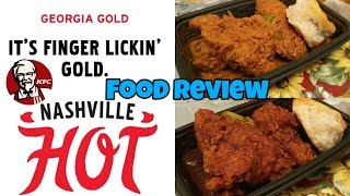 KFC Nashville Hot and Georgia Gold Chicken Food Review