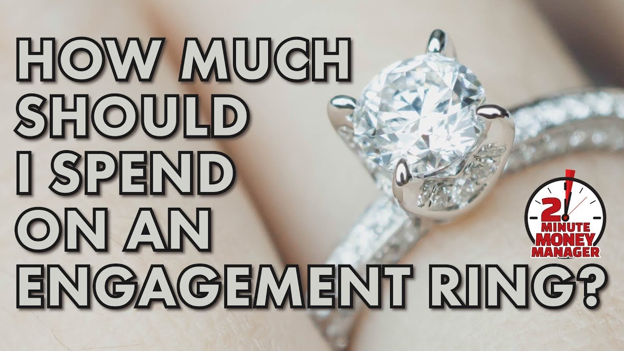 How Much Should A Man Spend On An Enement Ring | How Much Should I Spend On An Engagement Ring Youtube