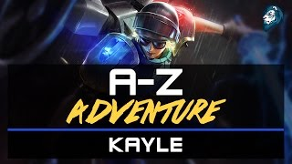 KAYLE Vs Ignite Pantheon - A-Z Adventure - Episode 55
