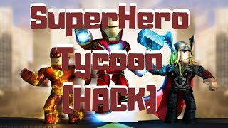 Roblox - Super Hero Tycoon [INF MONEY] - HACK - XxMarlonxX115