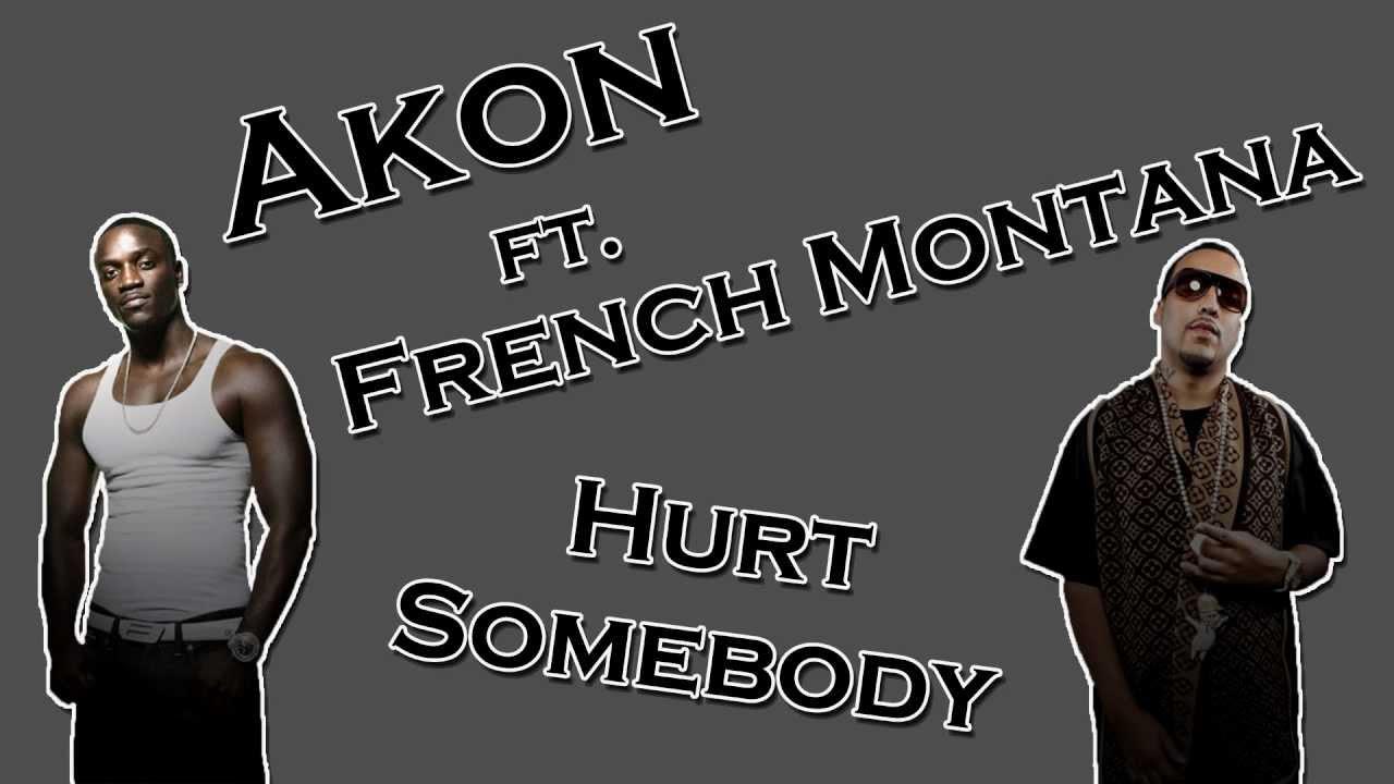 Hurt Somebody lyrics by Akon - lyricsmode.com