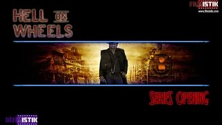 Hell On Wheels - Opening