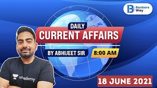 8 AM - Daily Current Affairs 2021   Current Affairs by Abhijit Mishra   18 June Current Affairs 2021 screenshot 4