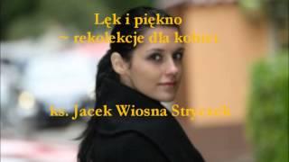 Lęk i piękno - ks. Jacek Wiosna Stryczek (audio)