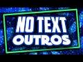 Top 5 Animated OUTRO Templates No Text