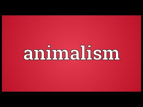 Animalism Meaning