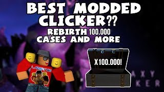 [Roblox] Galaxy Clicker: BEST MODDED CLICKER! (REBIRTH, 100.000 CASES & MORE)