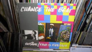 Fab 5 Freddy - Change The Beat